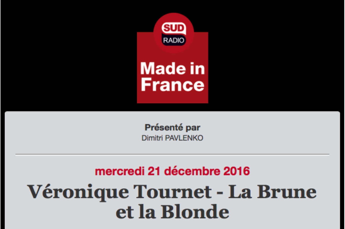 MADE IN FRANCE INTERVIEW VERONIQUE TOURNET –  SUD RADIO